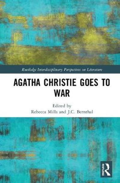 Agatha Christie Goes to War - Rebecca Mills