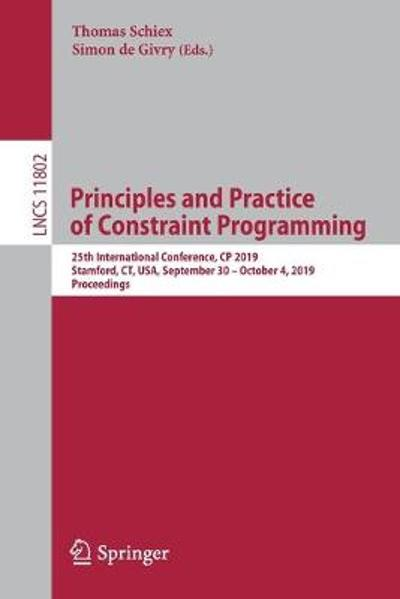 Principles and Practice of Constraint Programming - Thomas Schiex