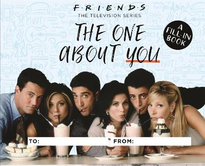 Friends: The One About You - Shoshana Stopek