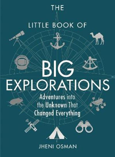The Little Book of Big Explorations - Jheni Osman