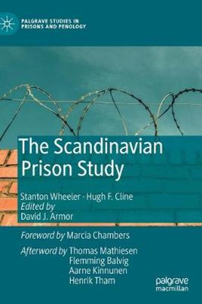 The Scandinavian Prison Study - Stanton Wheeler