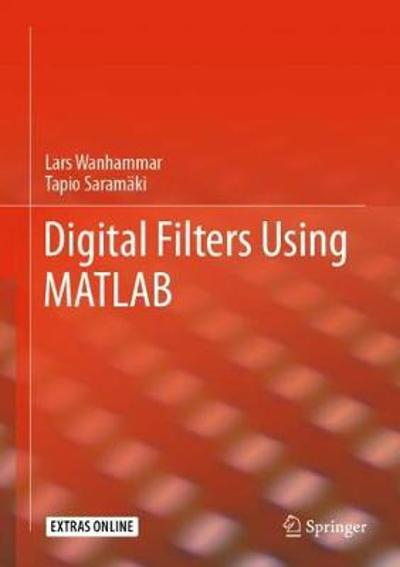 Digital Filters Using MATLAB - Lars Wanhammar