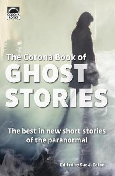 The Corona Book of Ghost Stories - Jude Reid