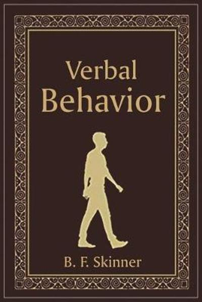 Verbal Behavior - B F Skinner
