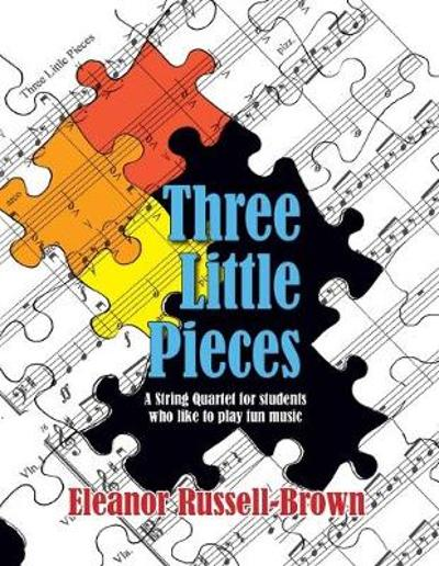 Three Little Pieces - Eleanor Russell Brown
