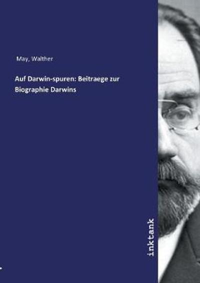 Auf Darwin-spuren - Walther May