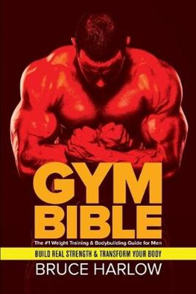 Gym Bible - Bruce Harlow