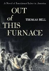Out Of This Furnace - Bell Thomas Bell Bell Thomas Bell