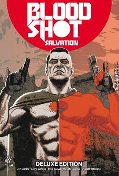 Bloodshot Salvation Deluxe Edition - Jeff Lemire