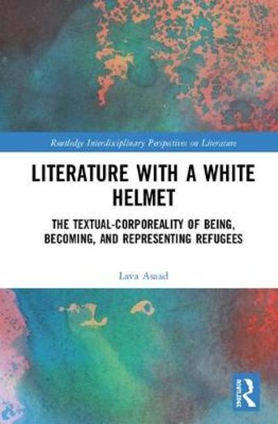 Literature with A White Helmet - Lava Asaad