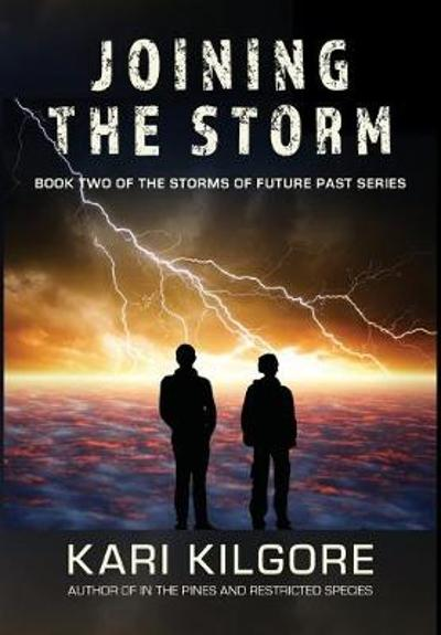 Joining the Storm - Kari Kilgore