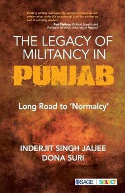 The Legacy of Militancy in Punjab - Inderjit Singh Jaijee