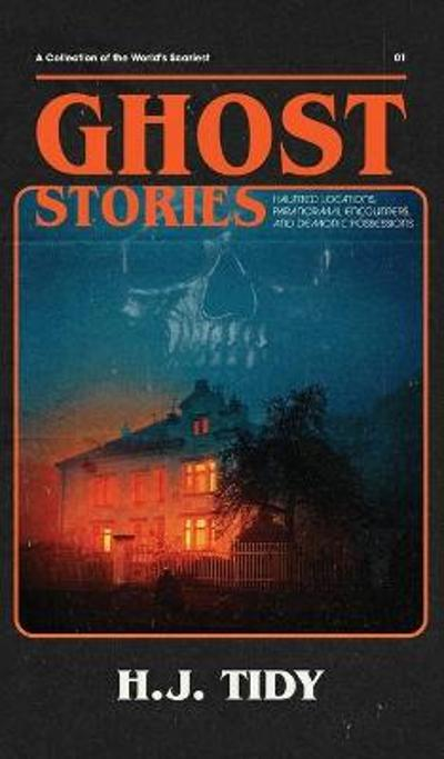Ghost Stories - Hannah Tidy