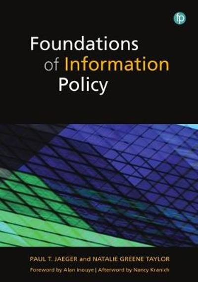 Foundations of Information Policy - Paul T. Jaeger