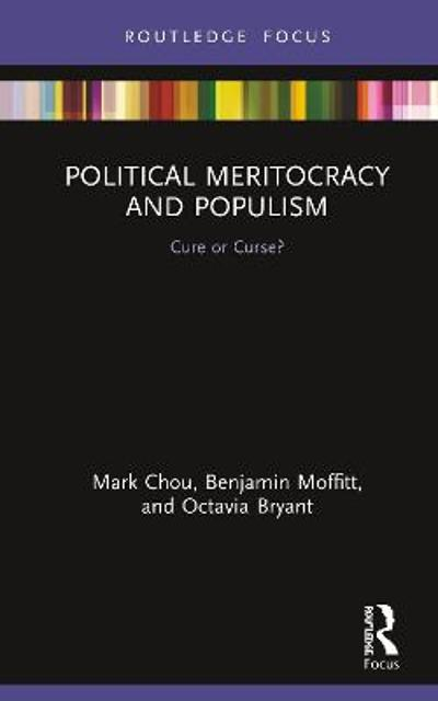 Political Meritocracy and Populism - Mark Chou
