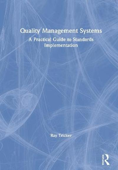 Quality Management Systems - Ray Tricker