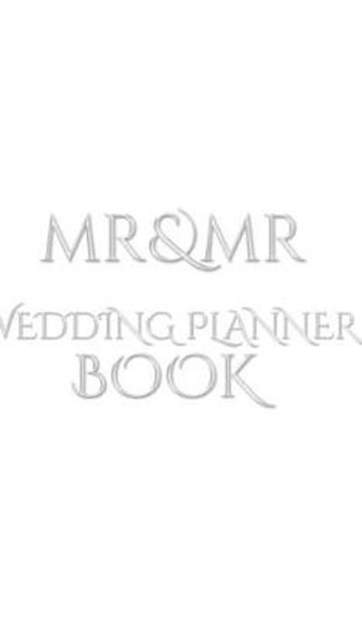 Mr and Mr Wedding Planner Journal Book - Sir Michael Huhn
