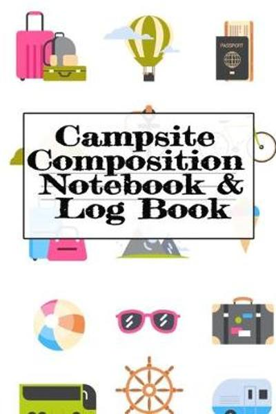 Campsite Composition Notebook & Log Book - Tanner Woodland
