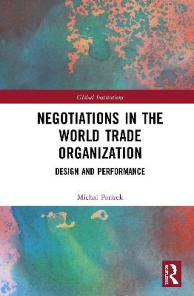 Negotiations in the World Trade Organization - Michal Parizek