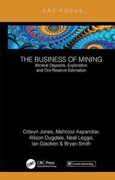 The Business of Mining - Ifan Odwyn Jones