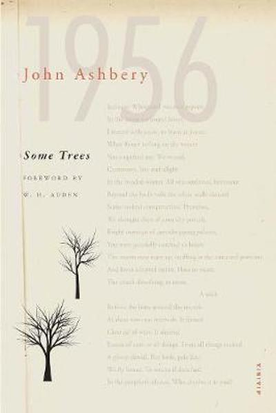 Some Trees - John Ashbery
