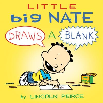 Little Big Nate - Lincoln Peirce