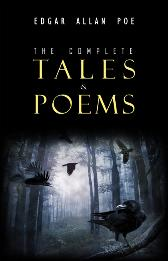 Edgar Allan Poe: The Complete Tales and Poems (The Classics Collection) - Poe Edgar Allan Poe