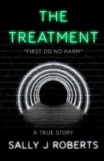 The Treatment - Sally J Roberts