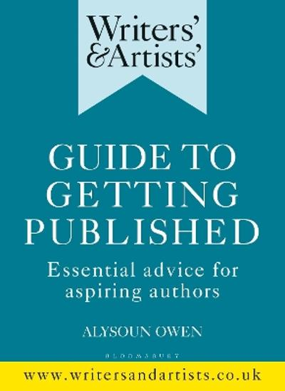 Writers' & Artists' Guide to Getting Published -