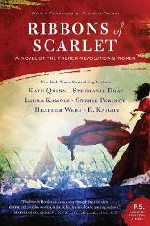 Ribbons of Scarlet - Kate Quinn Stephanie Dray Laura Kamoie E. Knight Sophie Perinot Heather Webb Allison Pataki