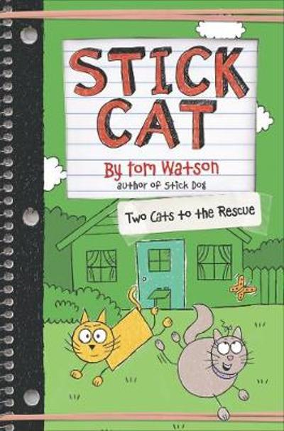 Stick Cat: Two Cats to the Rescue - Tom Watson