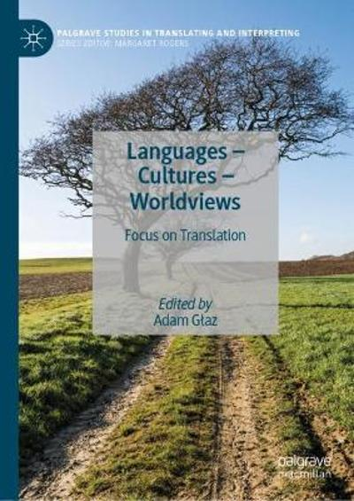 Languages - Cultures - Worldviews - Adam Glaz
