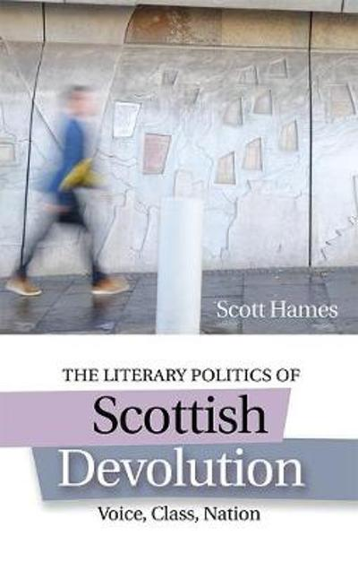 Literary Devolution - Scott Hames