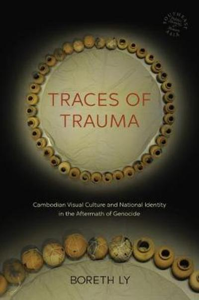 Traces of Trauma - Boreth Ly