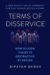 Terms of Disservice - Dipayan Ghosh