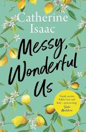 Messy, Wonderful Us - Catherine Isaac