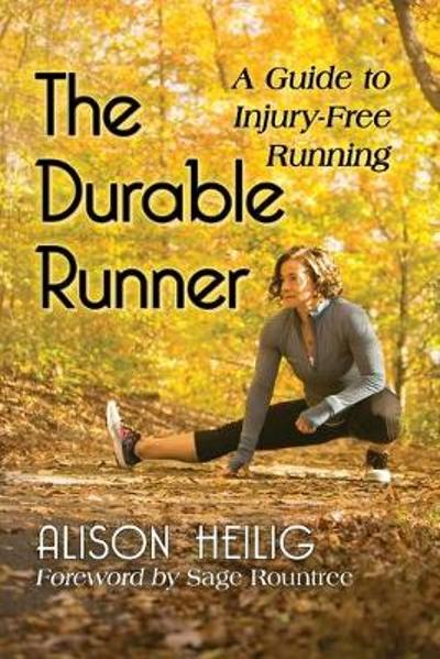 The Durable Runner - Alison Heilig