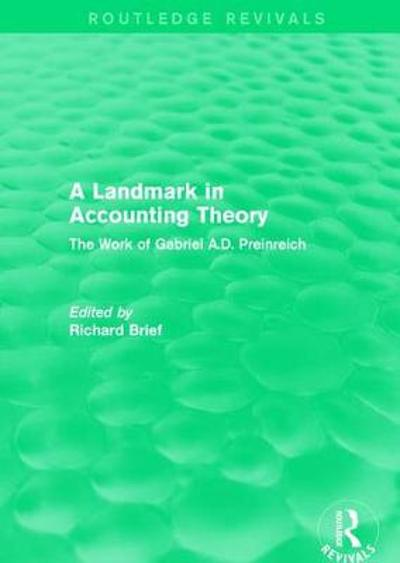 : A Landmark in Accounting Theory (1996) - Richard P. Brief