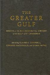 The Greater Gulf - Claire Elizabeth Campbell Edward MacDonald Brian Payne