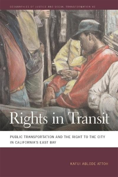 Rights in Transit - Kafui Ablode Attoh