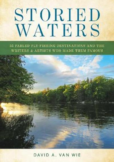 Storied Waters - David A. Van Wie