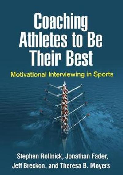 Coaching Athletes to Be Their Best - Stephen Rollnick