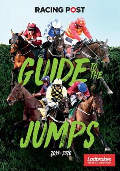 Racing Post Guide to the Jumps 2019-2020 - David Dew
