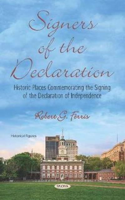 Signers of the Declaration - Robert G. Ferris