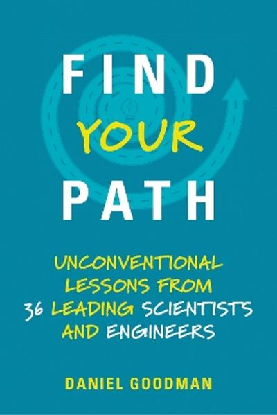 Find Your Path - Daniel Goodman