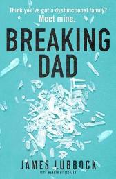Breaking Dad - James Lubbock Warren FitzGerald
