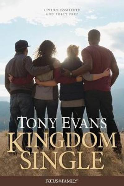 Kingdom Single - Tony Evans