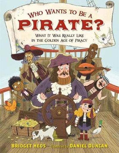 Who Wants to be a Pirate? - Bridget Heos