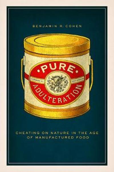 Pure Adulteration - Benjamin R Cohen