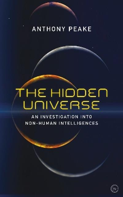 The Hidden Universe - Anthony Peake